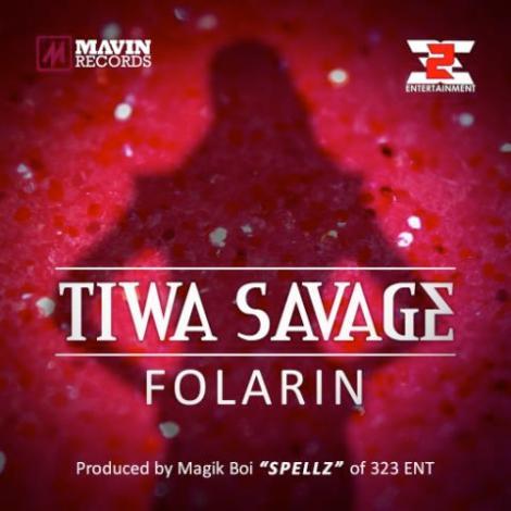 Tiwa Savage - FOLARIN [prod. by Spellz] Artwork | AceWorldTeam.com