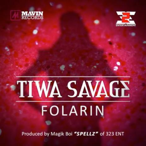 Tiwa Savage - FOLARIN [prod. by Spellz] Artwork | AceWorldTeam.com