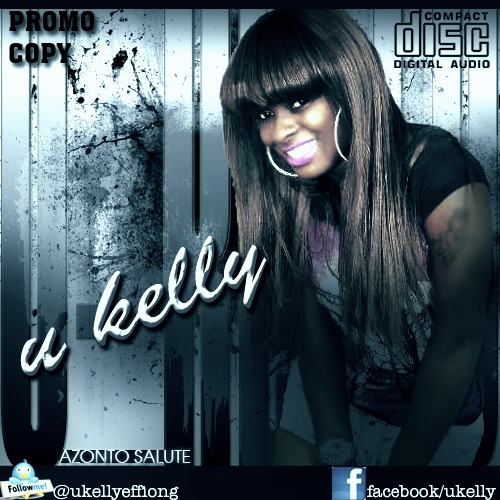 U-Kelly - AZONTO SALUTE [prod. by Akeem D Beat] Artwork | AceWorldTeam.com