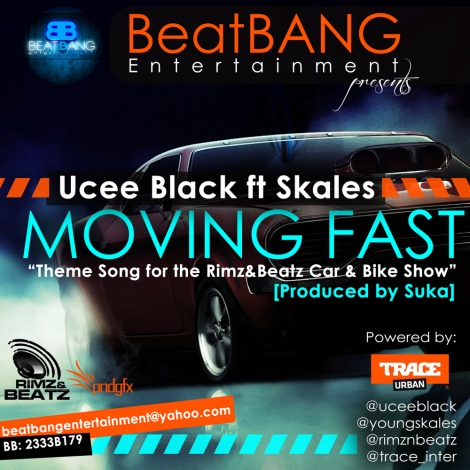 Ucee Black ft. Skales - MOVING FAST [prod. by Suka] Artwork | AceWorldTeam.com