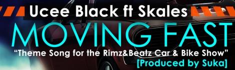 Ucee Black ft. Skales - MOVING FAST [prod. by Suka] Artwork | AceWorldTeam.com