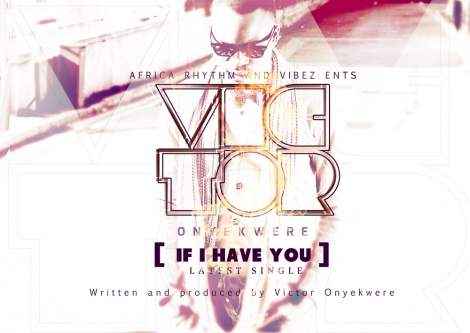Vic-tor - IF I HAVE YOU Artwork | AceWorldTeam.com