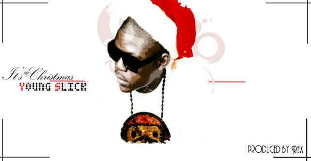 Yung Slick - IT'S CHRISTMAS [prod. by Dokta Rex] Artwork | AceWorldTeam.com