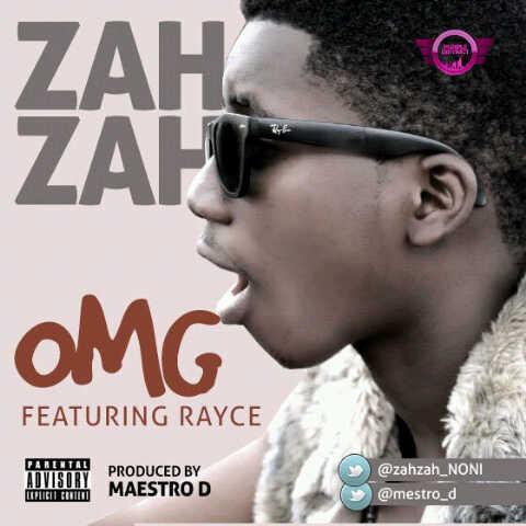 Zahzah ft. Rayce - OMG [prod. by Maestro D] Artwork | AceWorldTeam.com