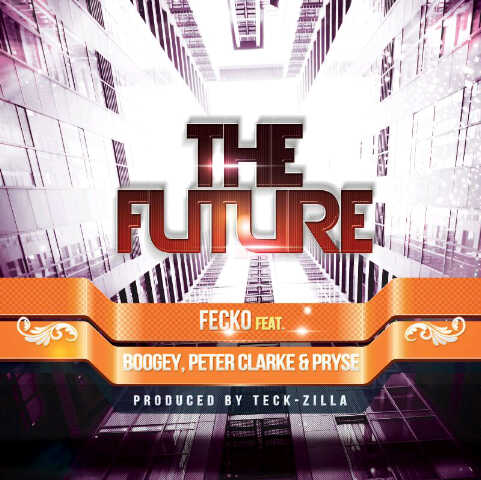 Fecko ft. Boogey, Peter Clarke 'n' Pryse - THE FUTURE [prod. by Teck-Zilla] Artwork | AceWorldTeam.com