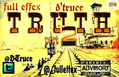 Full Effex ft. D'Truce - TRUTH [Pt. 2] Artwork | AceWorldTeam.com