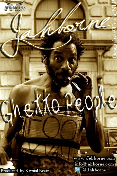 Jahborne - GHETTO PEOPLE [prod. by Krystal Beatz] Artwork | AceWorldTeam.com