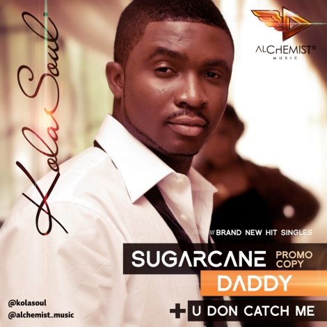 KolaSoul - SUGARCANE DADDY [prod. by E-Kelly] + U DON CATCH ME [prod. by Del'B] Artwork | AceWorldTeam.com