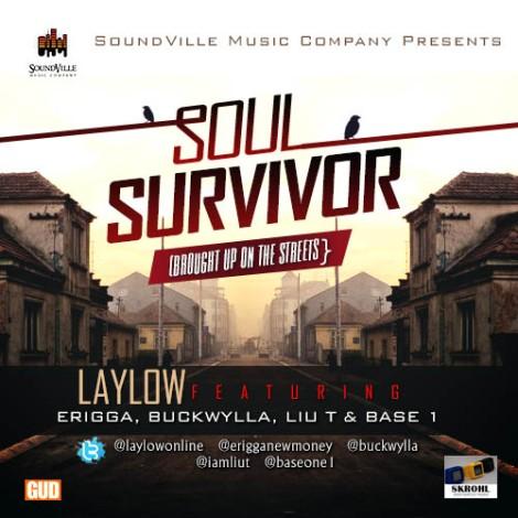 LayLow ft. Erigga, Buckwylla, Liu T 'n' BaseOne - SOUL SURVIVOR Artwork | AceWorldTeam.com