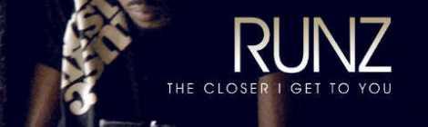 Runz - THE CLOSER I GET TO YOU [prod. by Funkmasta] Artwork | AceWorldTeam.com