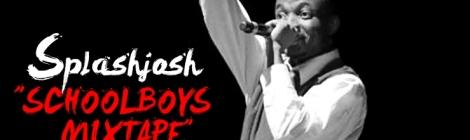 SplashJosh - SCHOOLBOYS Mixtape [First Chapter] Artwork | AceWorldTeam.com