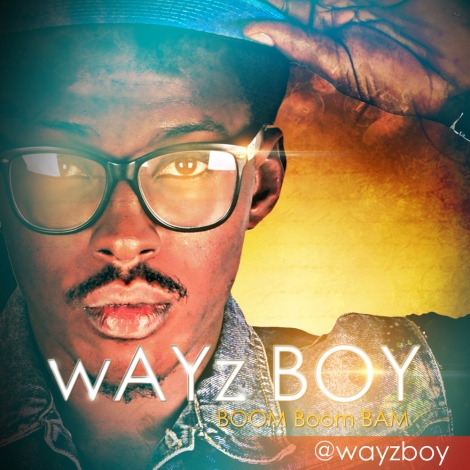 Wayz Boy - BOOM BOOM BAM [prod. by Galactic] Artwork | AceWorldTeam.com