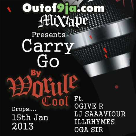 Worule Cool ft. O'giveR, L-J, IllRyhmes 'n' Oga Sir - CARRY GO [a Mekoyo cover] Artwork